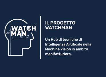 WATCHMAN – Workloadreduction mAchine vision-based TeChnology Hub for MANufacturing